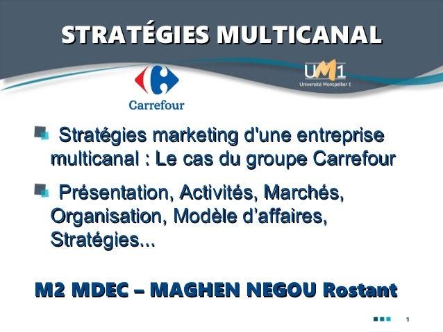Carte Fidelite Carrefour Ooshop.Strategies Marketing D Une Entreprise Multicanal Le Cas Du
