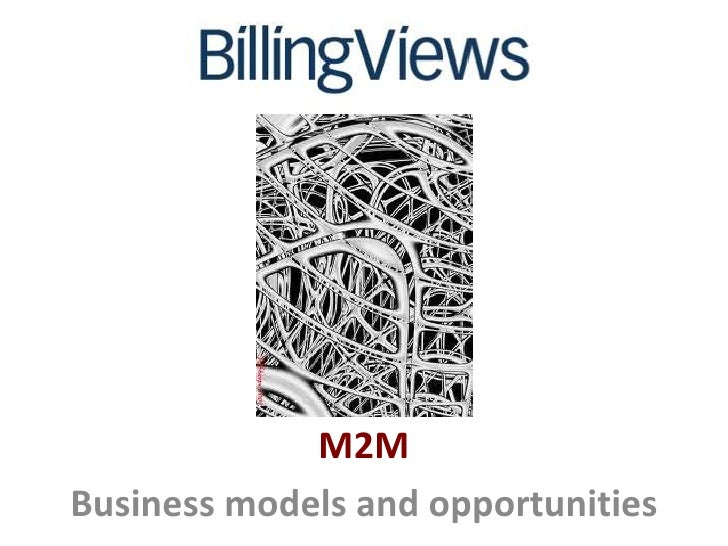 M2MBusiness models and opportunities