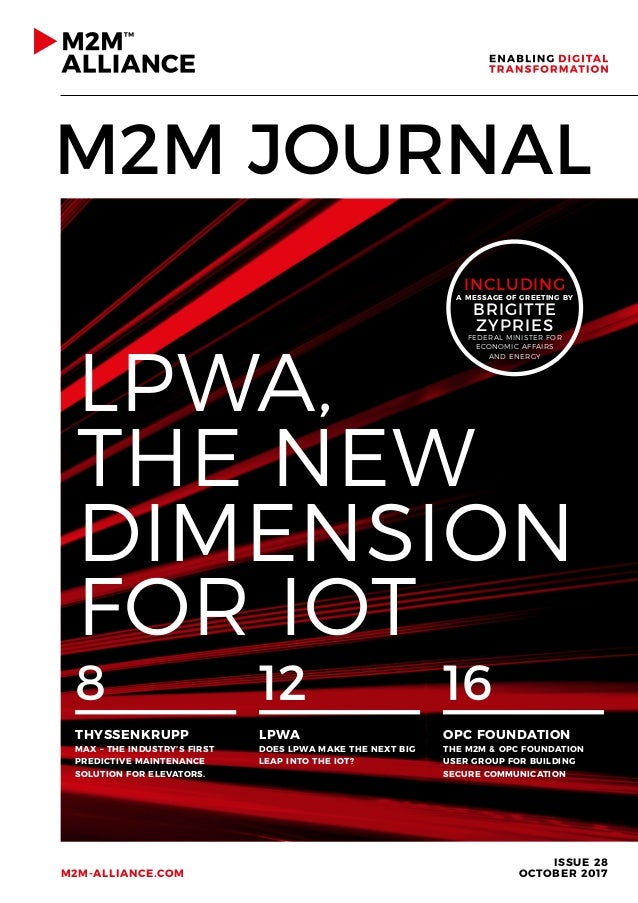 M2M JOURNAL ISSUE 28 OCTOBER 2017M2M-ALLIANCE.COM 8 THYSSENKRUPP MAX – THE INDUSTRY'S FIRST PREDICTIVE MAINTENANCE SOLUTIO...