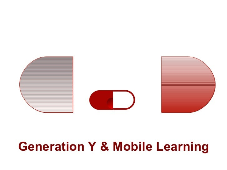 Generation Y & Mobile Learning