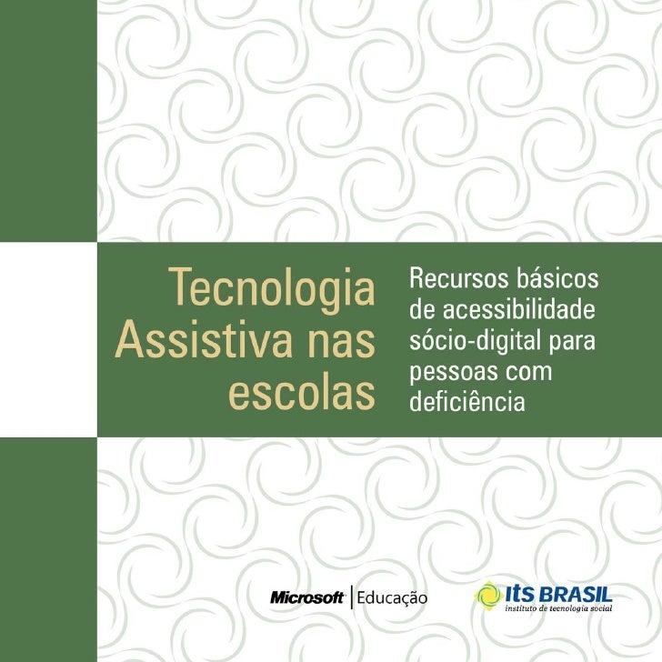 TECNOLOGIA     ASSISTIVA NAS     ESCOLAS  >      Recursos básicos de        acessibilidade sócio-digital        para pesso...