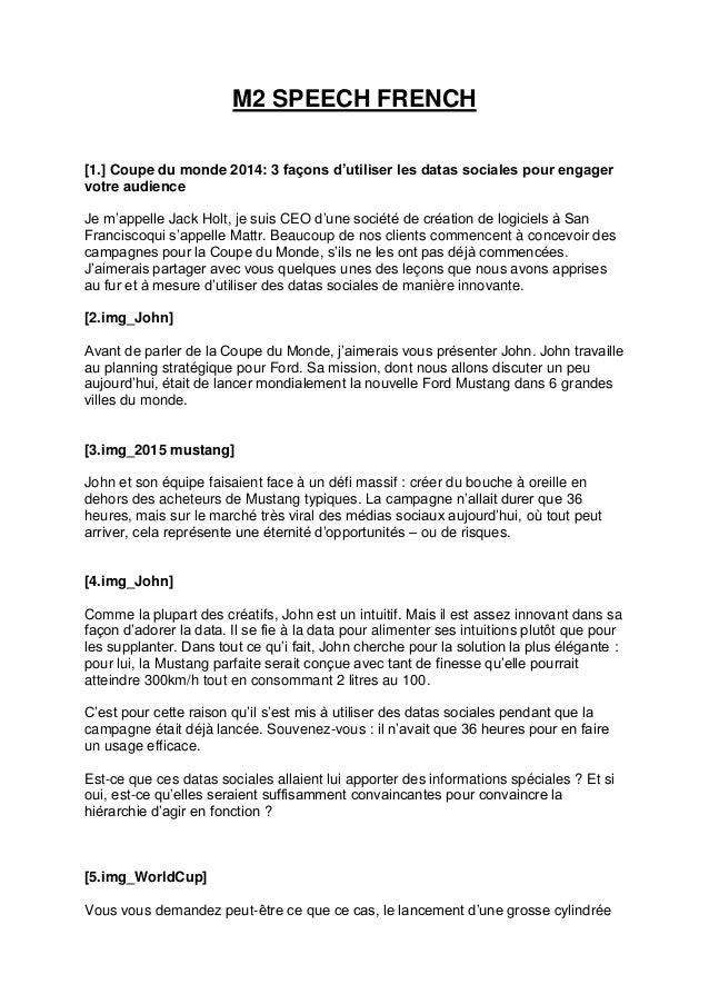 M2 SPEECH FRENCH [1.] Coupe du monde 2014: 3 façons d'utiliser les datas sociales pour engager votre audience Je m'appelle...