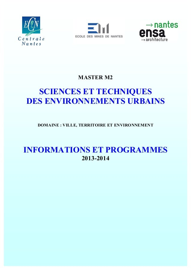 MASTER M2  SCIENCES ET TECHNIQUES DES ENVIRONNEMENTS URBAINS DOMAINE : VILLE, TERRITOIRE ET ENVIRONNEMENT  INFORMATIONS ET...
