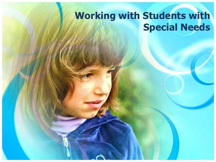 working with children with additional needs A couple of generations ago parents of children with additional needs had few rights and their views were rarely sought or heard one of the earliest suggestions that it might be beneficial for professionals and parents to work in partnership came in the 1978 warnock report on special educational needs.