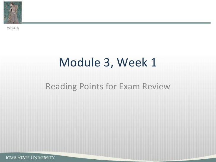 Module 3, Week 1 Reading Points for Exam Review