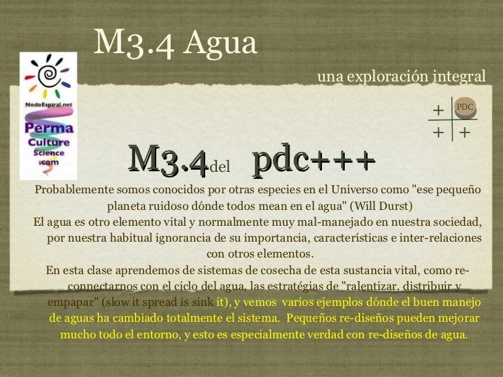 M3.4  pdc+++ <ul><li>Probablemente somos conocidos por otras especies en el Universo como &quot;ese pequeño planeta ruidos...