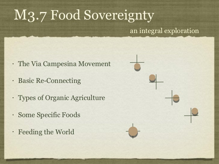 PDC+++ Module 3 Class 7. Food Sovereignty Part I Slide 3
