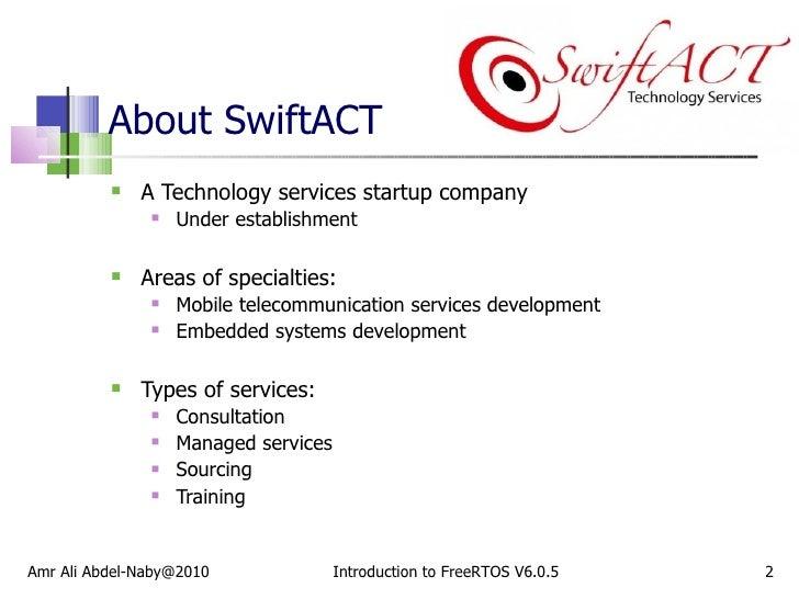 About SwiftACT <ul><li>A Technology services startup company </li></ul><ul><ul><li>Under establishment </li></ul></ul><ul>...