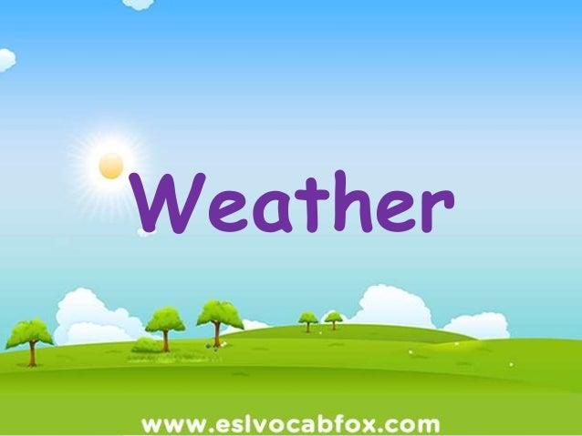 Weather Vocabulary ESL Powerpoint