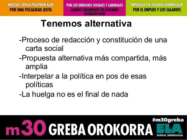 Tenemos alternativa-Proceso de redacción y constitución de unacarta social-Propuesta alternativa más compartida, másamplia...