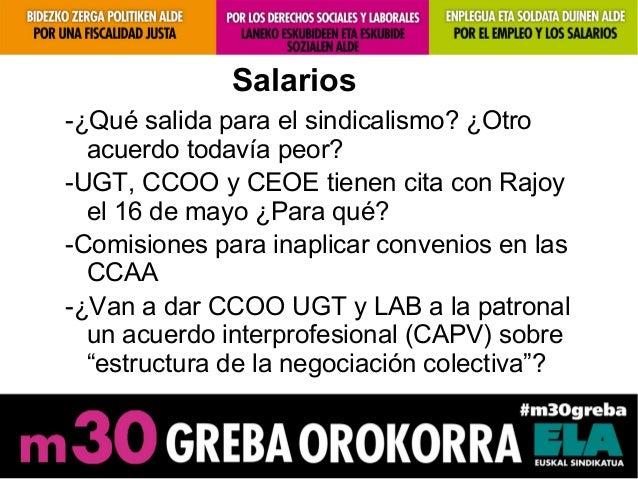 Salarios-¿Qué salida para el sindicalismo? ¿Otroacuerdo todavía peor?-UGT, CCOO y CEOE tienen cita con Rajoyel 16 de mayo ...