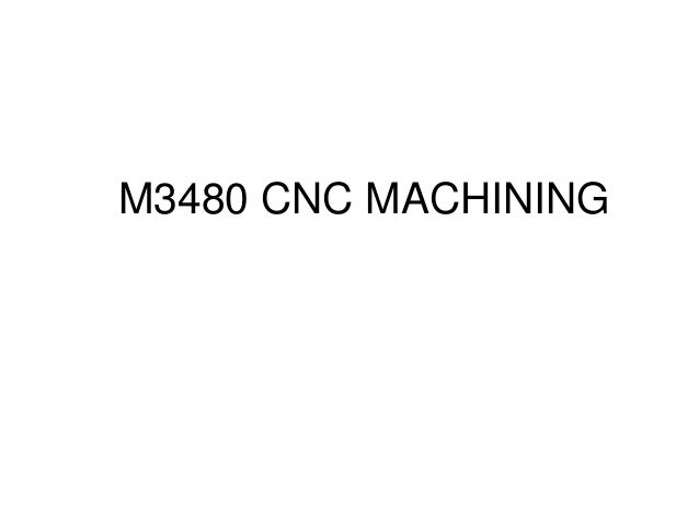 M3480 CNC MACHINING