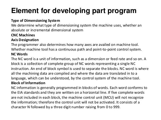 Element for developing part program Type of Dimensioning System We determine what type of dimensioning system the machine ...