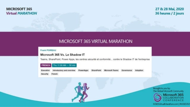 Microsoft 365 Vs. Shadow IT (Frank poireau au M365 Virtual Marathon)