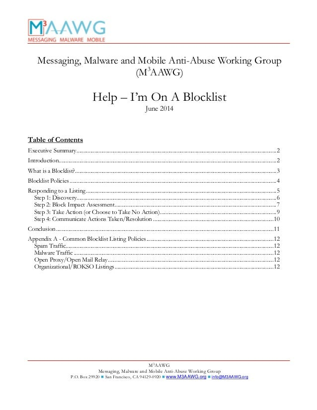 M3AAWG Messaging, Malware and Mobile Anti-Abuse Working Group P.O. Box 29920  San Francisco, CA 94129-0920  www.M3AAWG.o...