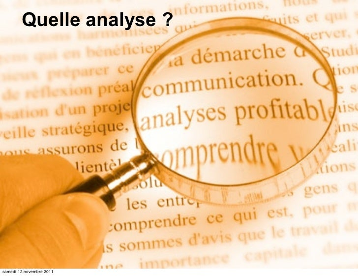 Quelle analyse ?samedi 12 novembre 2011