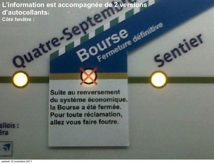 L'information est accompagnée de 2 versionsd'autocollants.Côté fenêtre :samedi 12 novembre 2011