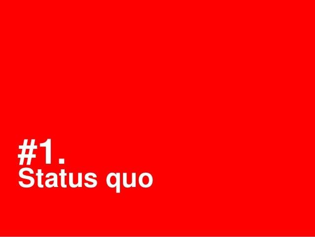 #1.Status quo