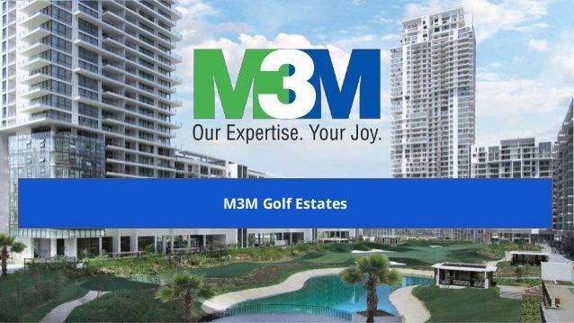 M3M Golf Estates