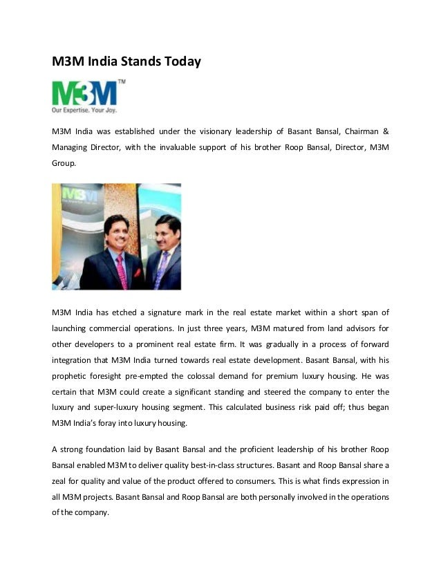 M3M India Stands Today  M3M India was established under the visionary leadership of Basant Bansal, Chairman &  Managing Di...