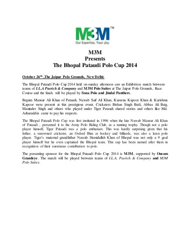 M3M  Presents  The Bhopal Pataudi Polo Cup 2014  October 26th ,The Jaipur Polo Grounds, New Delhi:  The Bhopal Pataudi Pol...
