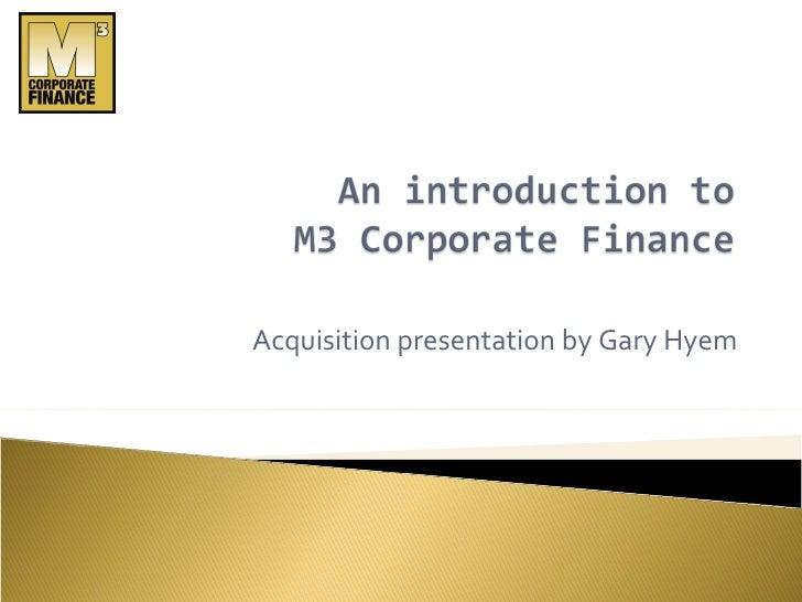 M3 Acquisition Presentation
