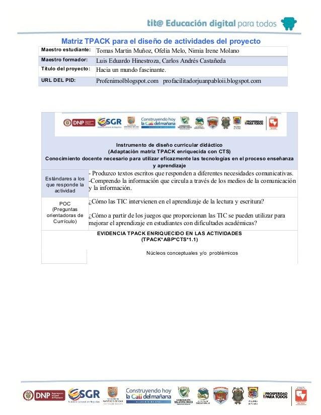 Matriz TPACK para el diseño de actividades del proyecto Instrumento de diseño curricular didáctico (Adaptación matriz TPAC...
