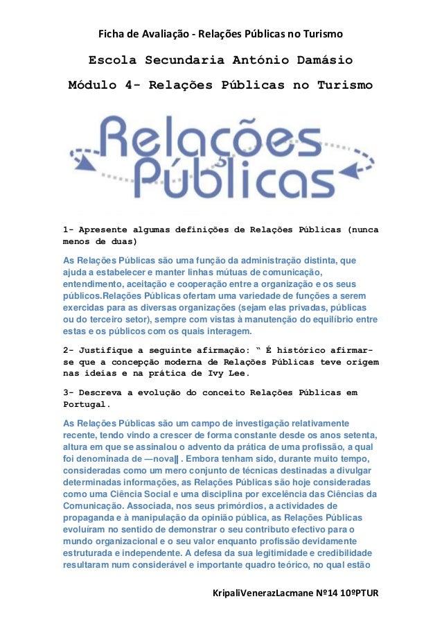 Ficha de Avaliação - Relações Públicas no TurismoKripaliVenerazLacmane Nº14 10ºPTUREscola Secundaria António DamásioMódulo...