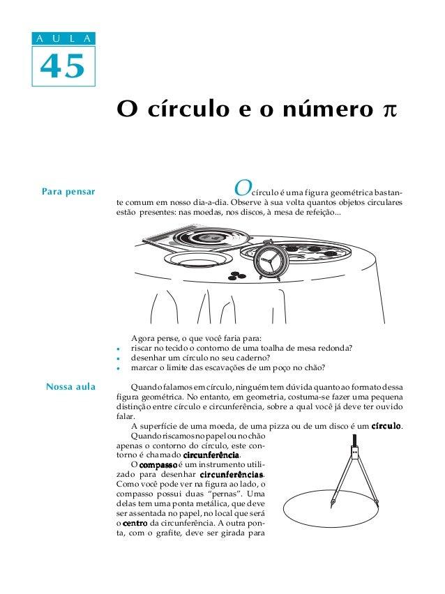 A UA U L A     L A 4545               O círculo e o número p Para pensar                                  O    círculo é u...