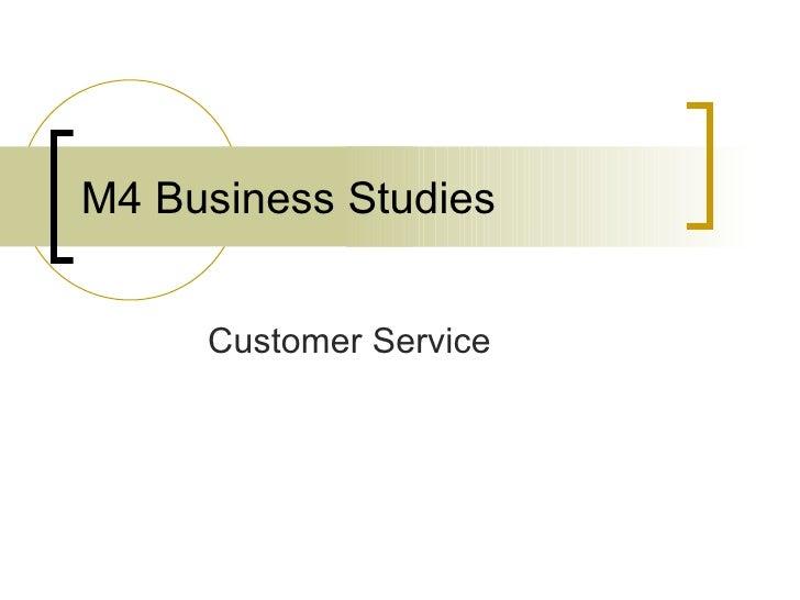 M4 Business Studies Customer Service
