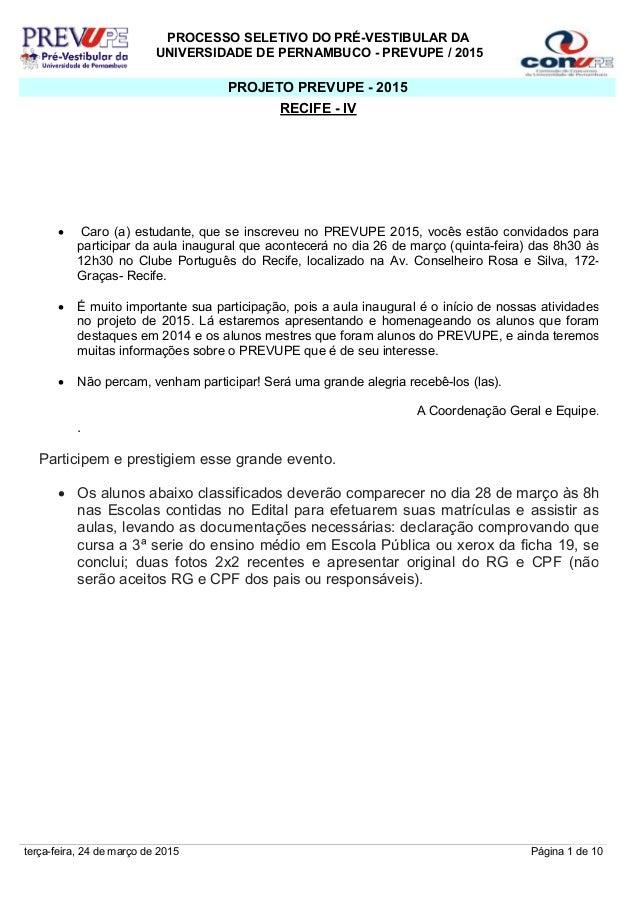 PROCESSO SELETIVO DO PRÉ-VESTIBULAR DA UNIVERSIDADE DE PERNAMBUCO - PREVUPE / 2015 • Caro (a) estudante, que se inscreveu ...