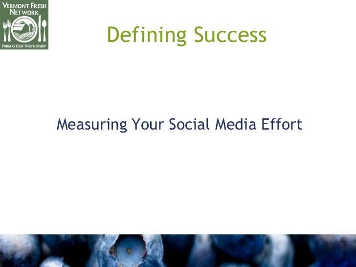 Defining Success Measuring Your Social Media Effort