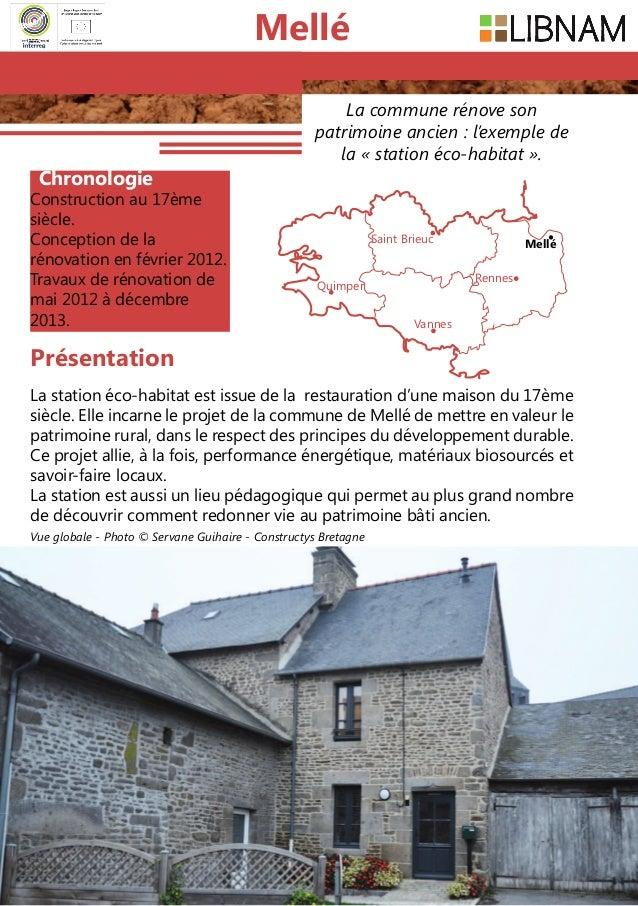 138 La commune rénove son patrimoine ancien: l'exemple de la «station éco-habitat». Chronologie Constructionau 17ème s...
