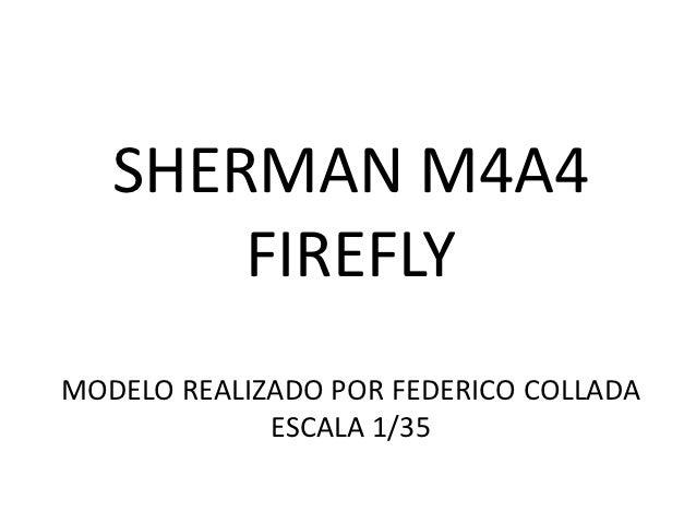 SHERMAN M4A4       FIREFLYMODELO REALIZADO POR FEDERICO COLLADA             ESCALA 1/35
