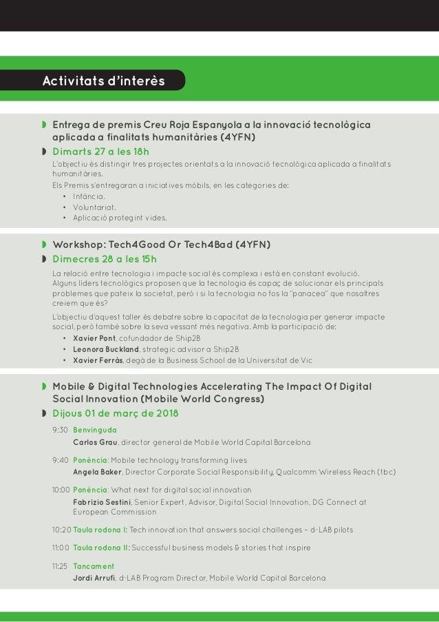 Activitats d'interès ◗ Entrega de premis Creu Roja Espanyola a la innovació tecnològica aplicada a finalitats humanitàrie...