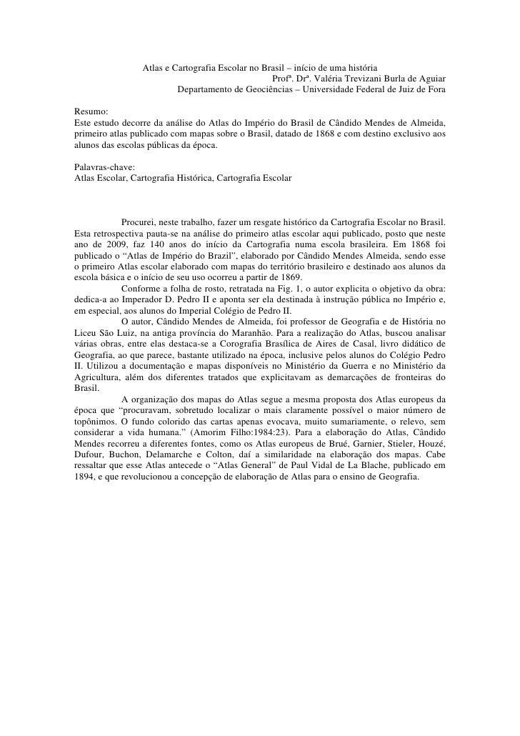 Atlas e Cartografia Escolar no Brasil – início de uma história                                                    Profª. D...