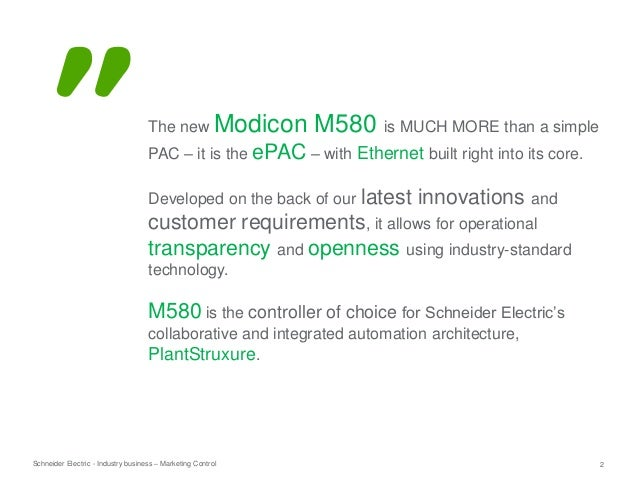 Modicon M580 MUCH MORE then a PLC…the first ePAC!