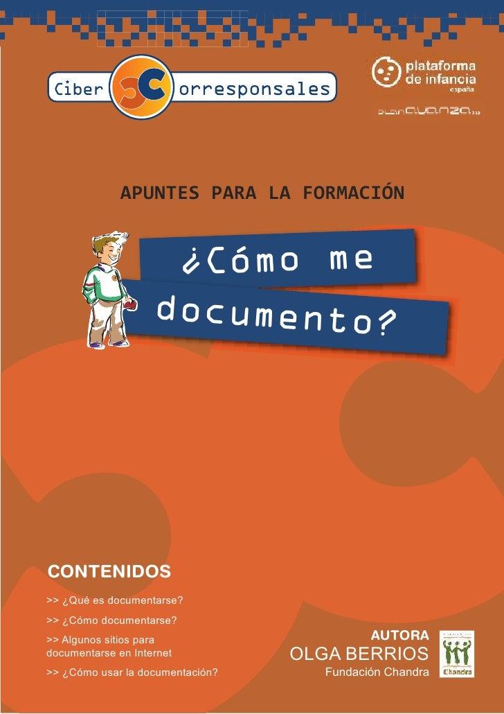 A PUNTES PA RA      LA    FORMA CIÓN                        ¿Cómo me                     documento?     CONTENIDOS >> ¿Qué...