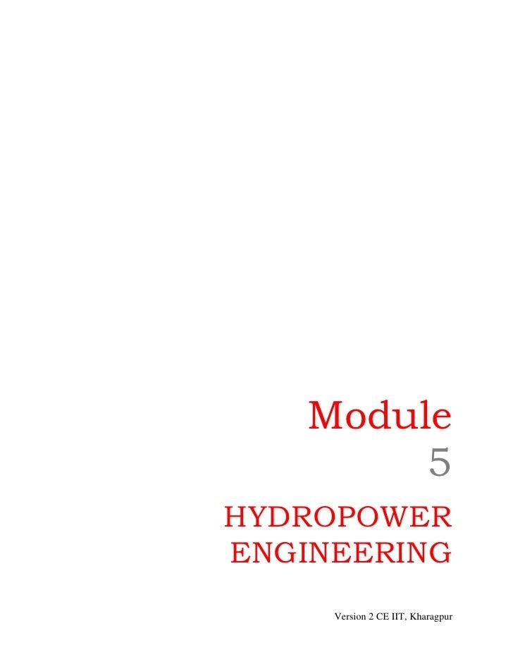 Module         5HYDROPOWERENGINEERING     Version 2 CE IIT, Kharagpur