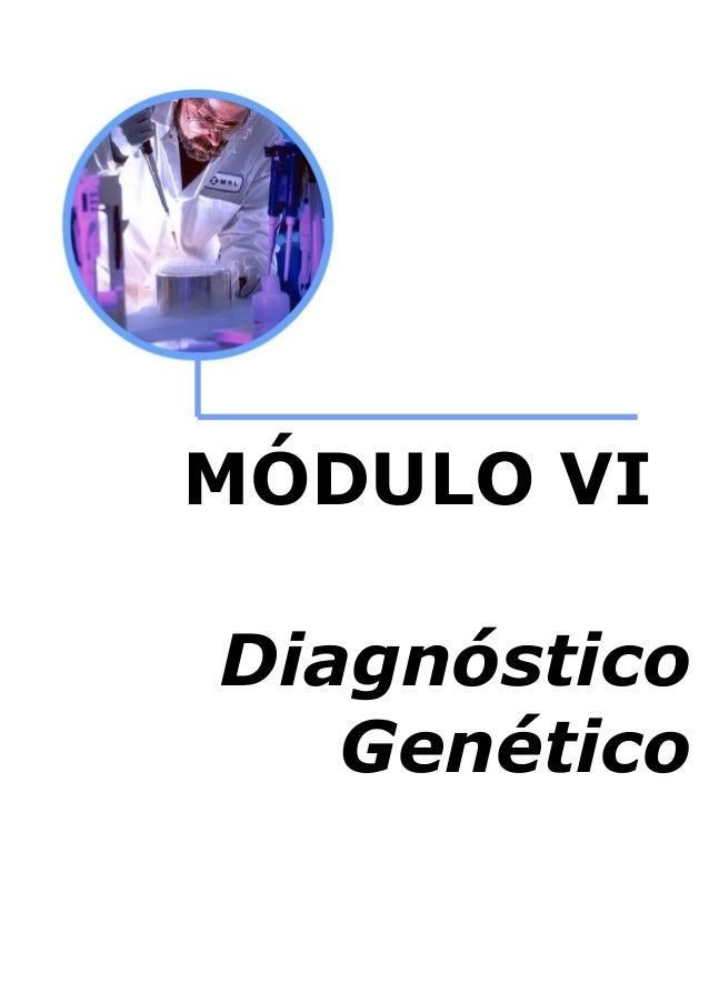 MÓDULO VI Diagnóstico Genético