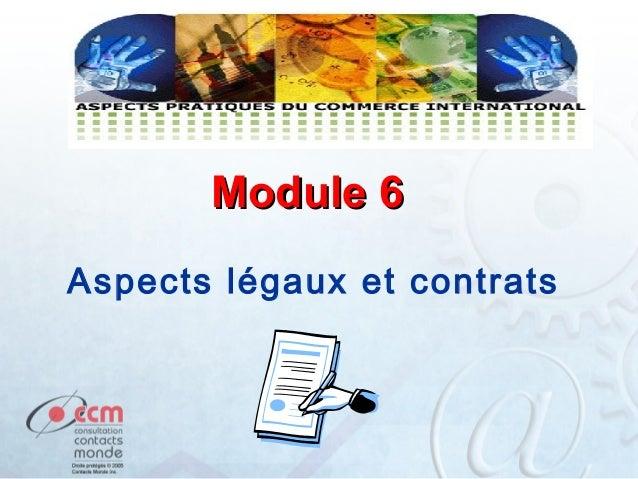 Module 6 Aspects légaux et contrats