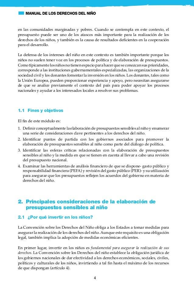 5 Además, los gobiernos tienen la obligación de observar otros principios para realizar los derechos del niño: 1. Realiza...