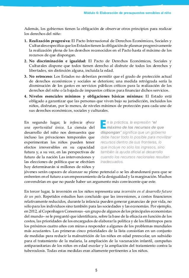 6 En consecuencia, invertir en los niños puede ayudar a promover sociedades equitativas e inclusivas, permitiendo que un n...