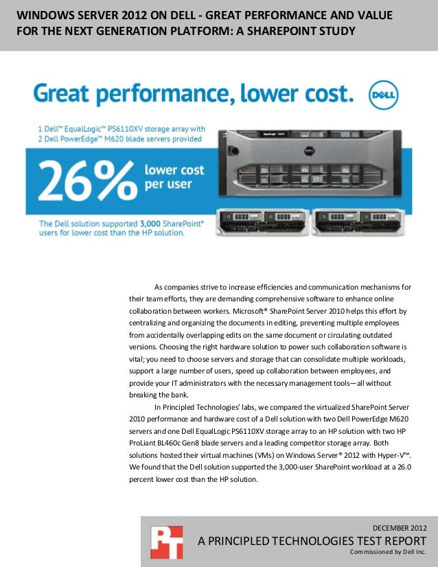 WINDOWS SERVER 2012 ON DELL - GREAT PERFORMANCE AND VALUEFOR THE NEXT GENERATION PLATFORM: A SHAREPOINT STUDY             ...