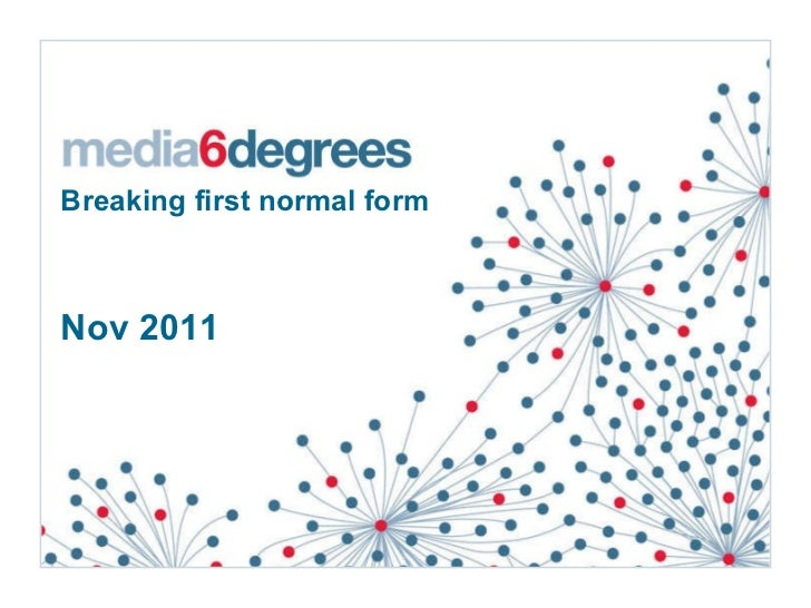 Breaking first normal form   Nov 2011