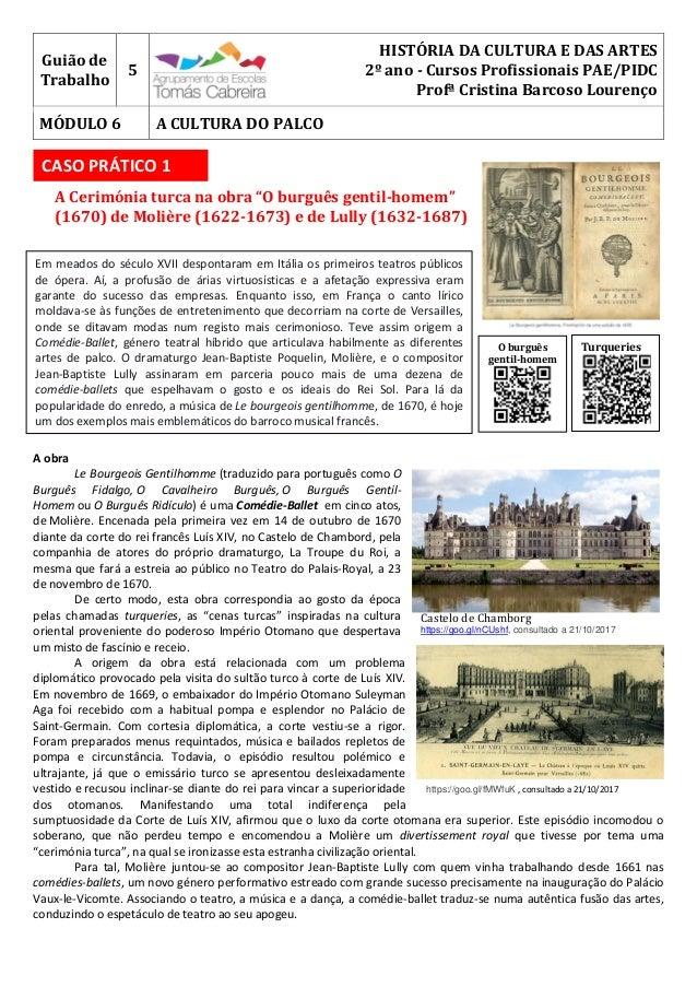 Guião de Trabalho 5 HISTÓRIA DA CULTURA E DAS ARTES 2º ano - Cursos Profissionais PAE/PIDC Profª Cristina Barcoso Lourenço...
