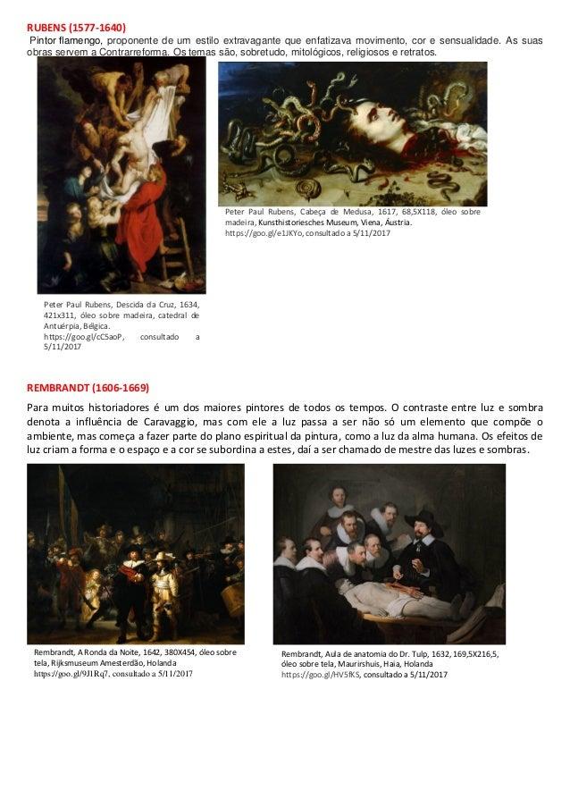 RUBENS (1577-1640) Pintor flamengo, proponente de um estilo extravagante que enfatizava movimento, cor e sensualidade. As ...