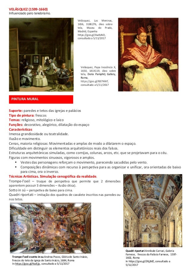 VELÁSQUEZ (1599-1660) Influenciado pelo tenebrismo. Suporte: paredes e tetos das igrejas e palácios Tipo de pintura: fresc...