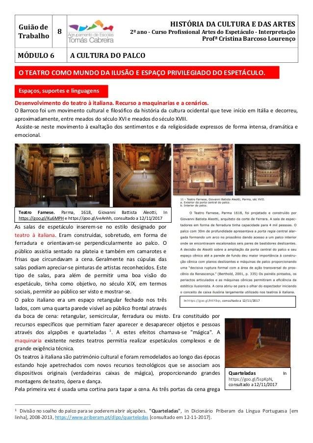 Guião de Trabalho 8 HISTÓRIA DA CULTURA E DAS ARTES 2º ano - Curso Profissional Artes do Espetáculo - Interpretação Profª ...