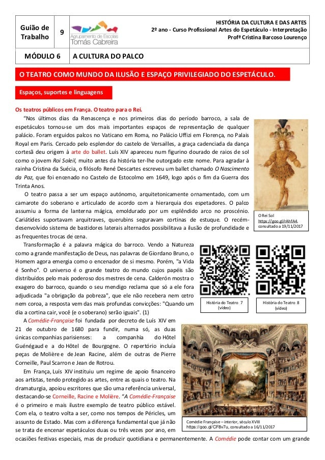 Comédie Française – interior, século XVIII https://goo.gl/CF8v7u, consultado a 16/11/2017 Guião de Trabalho 9 HISTÓRIA DA ...